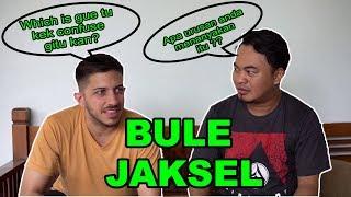 """Bahasa """"BULE"""" Jakarta Selatan"""
