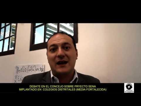 DEBATE  EN EL CONCEJO DE BOGOTA, PROYECTO  (MEDIA FORTALECIDA)