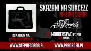 Skazani Na Sukcezz ft. Ero - Morderstwo