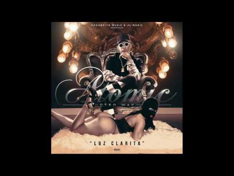 Atomic Otro Way - Luz Clarita Pro By Jerrylsp (Lyrics)
