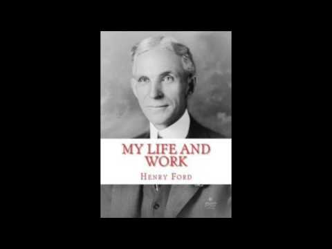 Henry Ford- My Life and Work: Review