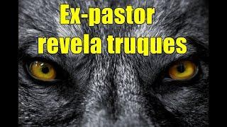 Ex-pastor ensina como fazia para revelar o nome das pessoas.