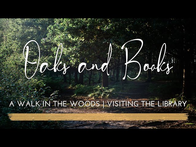A Walk in the Woods and a Visit to the Library   Vlog   What I'm Reading   Golden Hour in the Woods