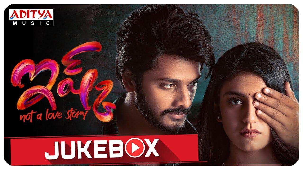 #Ishq Full Songs Jukebox | Teja Sajja, Priya Prakash Varrier | S S Raju | Mahathi Swara Sagar