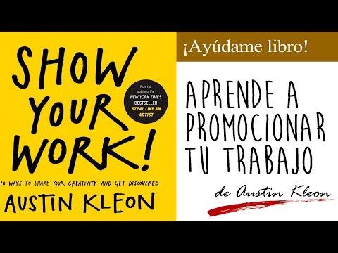 consejos-para-promocionar-tu-trabajo-(show-your-work)-de-austin-kleon