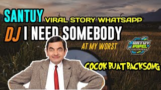 Download lagu Viral Story Wa Mr Bean ❗ At My Worst (DJ Topeng Remix)