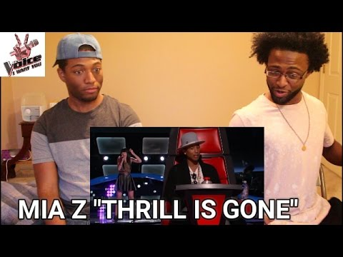 The Voice  - Mia Z (The Thrill Is Gone) (REACTION)