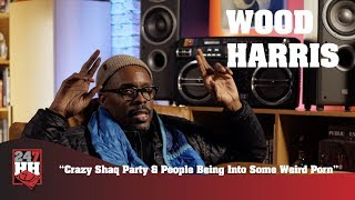 Wood Harris - Crazy Shaq Party & People Being Into Weird Porn (247HH Wild Tour Stories)