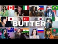who Sang It Better : BTS (방탄소년단) 'Butter' ( 12 different countries )