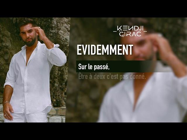 Kendji Girac - Evidemment (Lyrics vidéo)