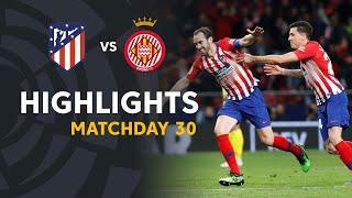 Highlights Atlético de Madrid vs Girona FC (2-0)