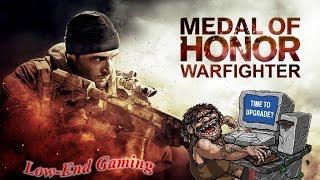 Medal of Honor Warfighter на слабом ноутбуке