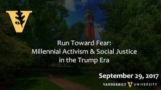 Run Toward Fear: Millennial Activism & Social Justice in the Trump Era