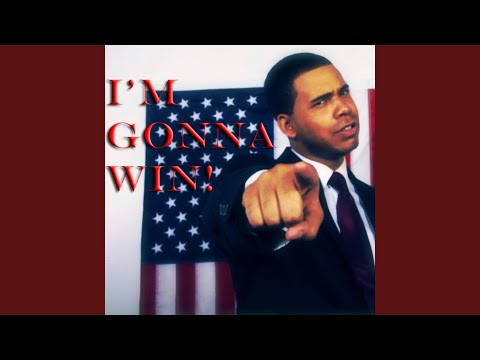 I'm Gonna Win - (Barack Obama Campaign Rap)