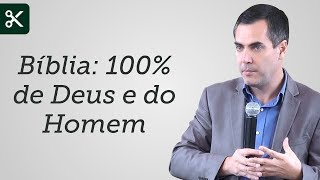 """""""A Bíblia é 100% de Deus e 100% do Homem"""" - Leandro Lima"""