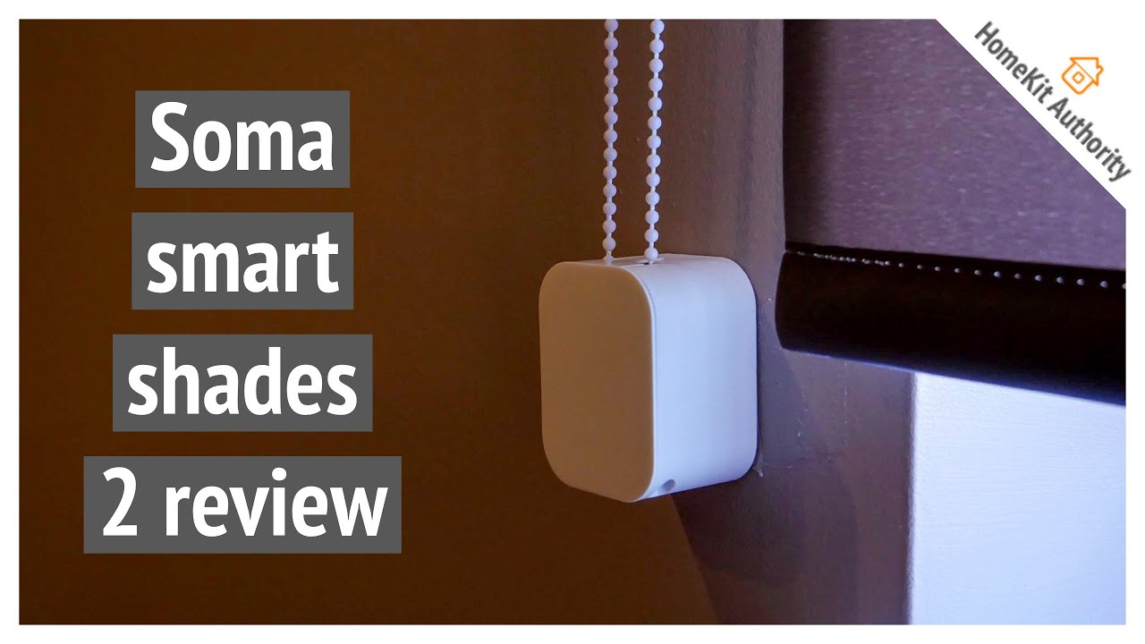 Soma SMart shades 2 review - HomeKit enabled smart blind controller with improved speed!