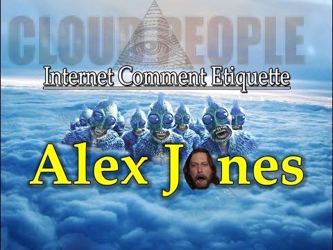 """Internet Comment Etiquette: """"Alex Jones"""""""