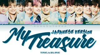 """Download TREASURE 트레저 """" My Treasure """" Japanese Ver. Lyrics (ColorCoded/ENG/HAN/ROM/가사) トレジャ"""