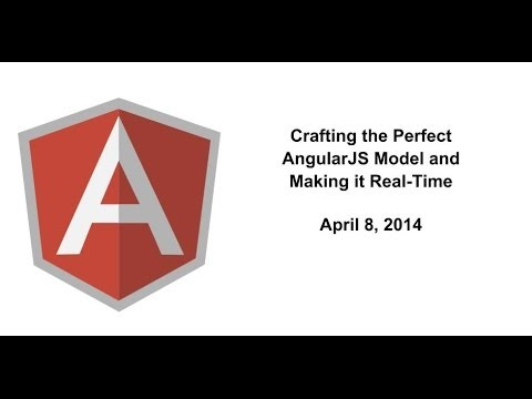 Crafting the Perfect AngularJS Model and Making it Real Time