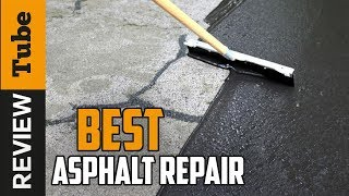 ✅ Asphalt Repair: Best Asphalt Repair 2019 (Buying Guide)