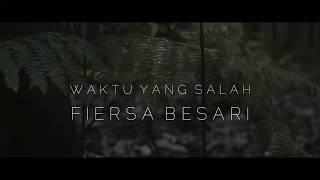 Gambar cover WAKTU YANG SALAH - FIERSA BESARI #2 Full Version Cover (Wildan Anrian)
