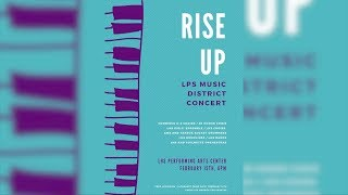 LPS Rise Up District Music Concert 2018 Promo