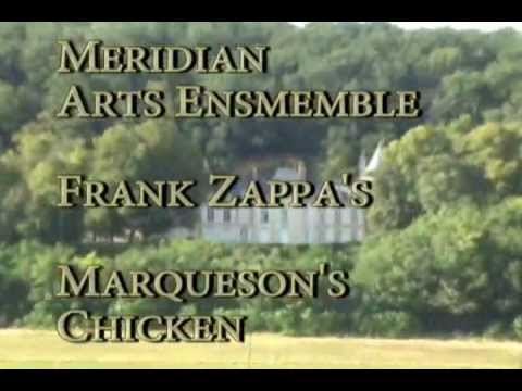 Frank Zappa - Meridian Arts Ensemble Cover of Marqueson's Chicken Classical Version Them or Us