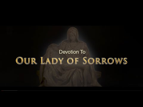 The Seven Sorrows of Mary - Our Lady of Sorrows
