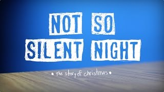 Video Not So Silent Night: The Story of Christmas download MP3, 3GP, MP4, WEBM, AVI, FLV November 2017
