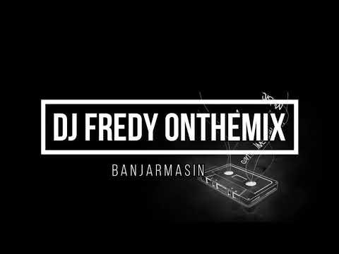 DJ FREDY TERBARU 11 NOVEMBER 2018.   GOYANGGGGGG