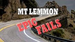 Mt Lemmon Fails
