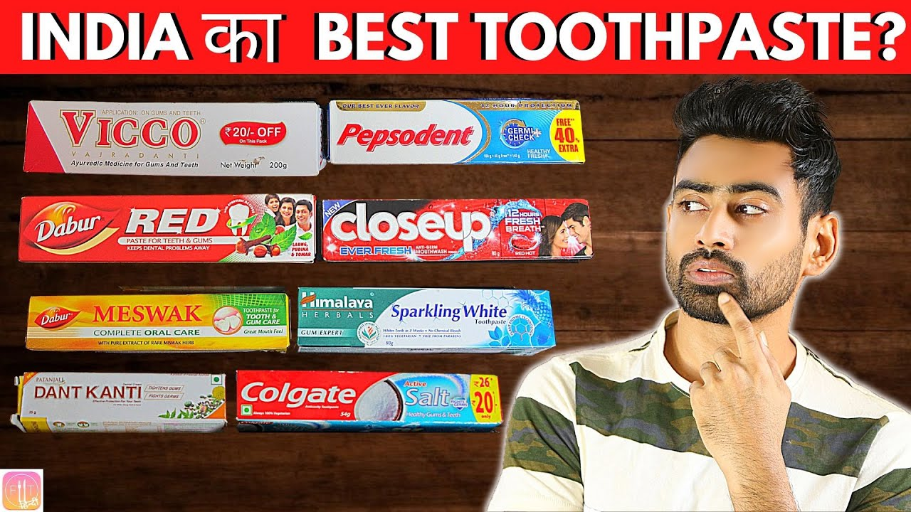 Download India का Best Toothpaste कौन सा है? | Fit Tuber Hindi
