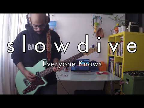 Slowdive   Everyone Knows Guitar amp Bass Cover