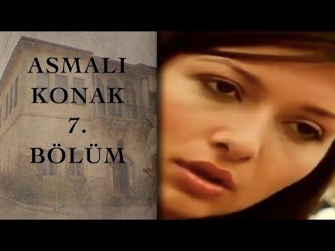 ASMALI KONAK 7. Bölüm