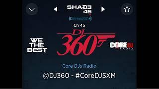 "Summer 2019 HIP HOP Trap Mix   CLUB BANGERS   DJ 360 LIVE on SHADE 45 "" Core DJs Radio """