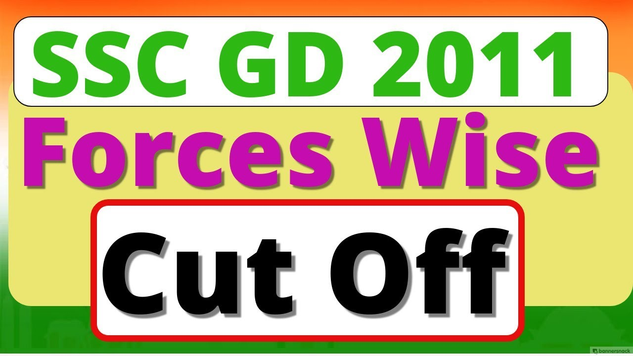 SSC GD 2011| Cut Off Marks Merit List Forces Wise | latest News update |  ssc gd bharti 2011 cut off