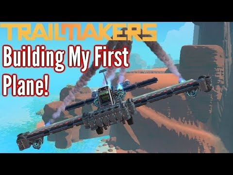 Trailmakers | Building My First Jet Plane! | First Impressio