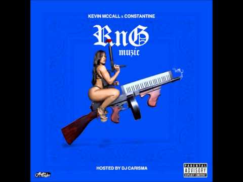 Kevin McCall & Constatine - Neck Roll (RnG Muzic) #gxp