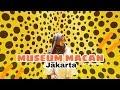 DJJ - MUSEUM MACAN Jakarta
