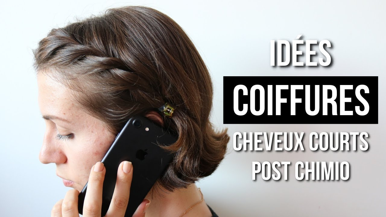 Idees Coiffures Repousse Post Chimio Cheveux Courts Ilo Youtube