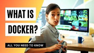 What is DOCKER? / How to install Docker?