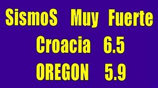 Sismo muy fuerte hoy croacia 6.4  el sismo EN OREGON 5.7  hay daños por sismo de croacia hyper333