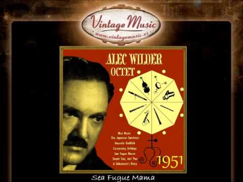 Alec Wilder -- Sea Fugue Mama