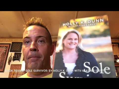 Book Review: Sole Survivor by Holly K Dunn with Heather Ebert!