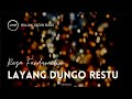 Dj Slow Bass Ldr Layang Dungo Restu Remix Reza Funduraction Wsb  Mp3 - Mp4 Download