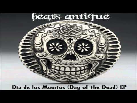(HQ) Beats Antique - Skeleton Dance [Dia de los Muertos]