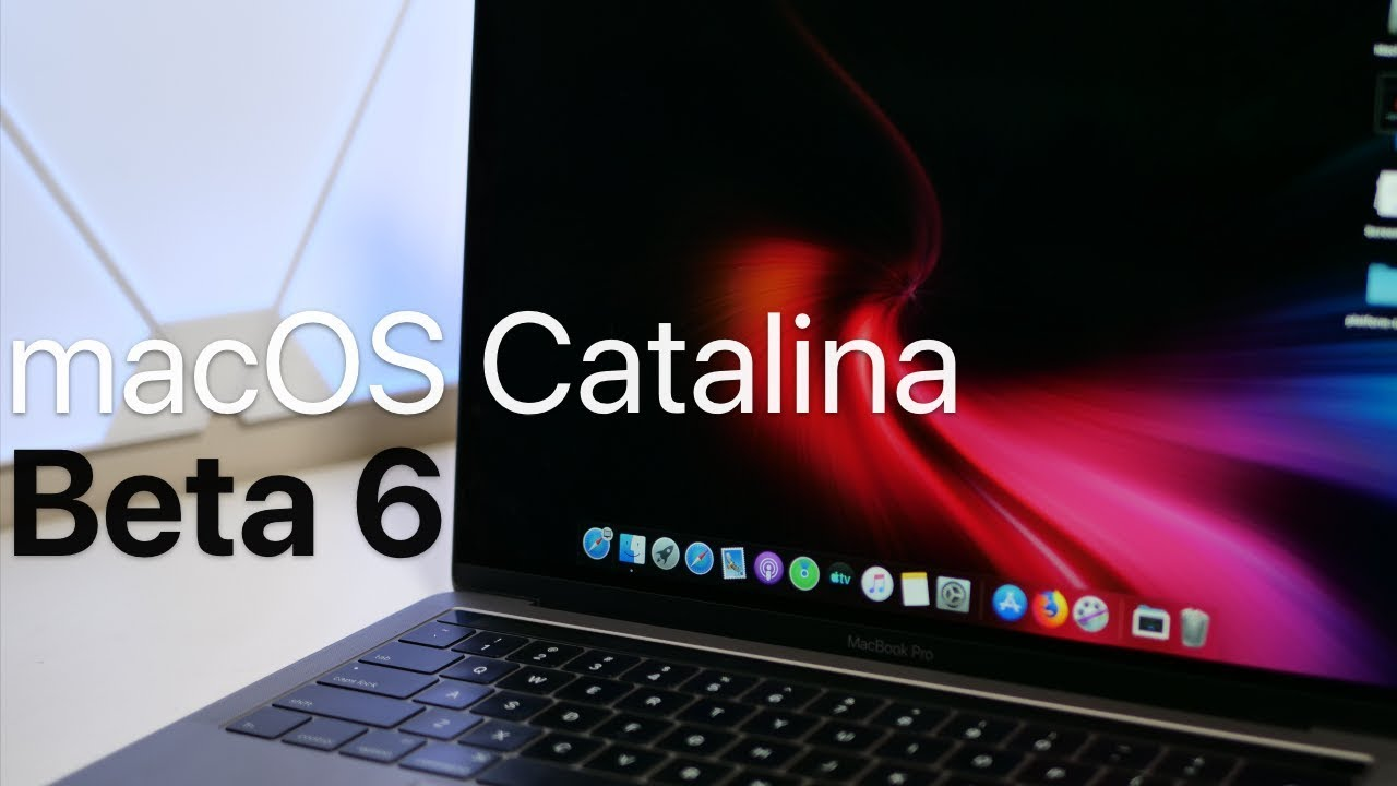 macOS Catalina Beta 6 is Out! - What's New?