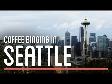 Coffee Binging in Seattle