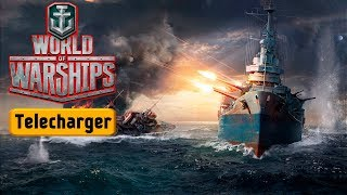 Comment Telecharger World of Warships sur PC Gratuit Francais