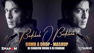 Badshah O Badshah x Bomb A Drop | DJ Shadow Dubai x DJ Dharak Mashup | Shah Rukh Khan | 2021